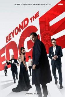 Beyond the Edge เกมเดิมพัน คนพลังเหนือโลก (2018)