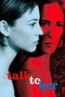 Talk to Her (Hable con ella) บอกเธอให้รู้ว่ารัก (2002)