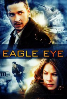 Eagle Eye อีเกิ้ล อาย แผนสังหารพลิกนรก (2008)