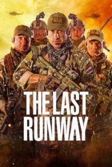 The Last Runway (Leal, solo hay una forma de vivir) หน่วยกล้าล่าทรชน (2018) บรรยายไทย