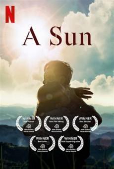 A Sun (2019) ชีวิตกร้านตะวัน – A Sun (2019) ชีวิตกร้านตะวัน