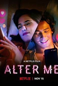ความรักเปลี่ยนฉัน Alter Me (2020)