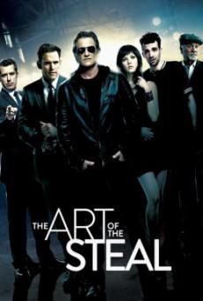 The Art of the Steal ขบวนการโจรปล้นเหนือเมฆ (2013)