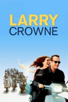 Larry Crowne รักกันไว้ หัวใจบานฉ่ำ (2011)