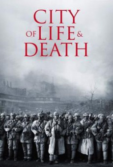 City of Life and Death (Nanjing! Nanjing!) นานกิง โศกนาฏกรรมสงครามมนุษย์ (2009)