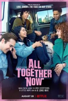 All Together Now ความหวังหลังรถโรงเรียน (2020) NETFLIX