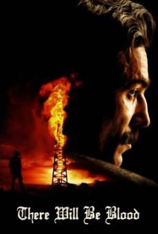 There Will Be Blood ศรัทธาฝังเลือด (2007)