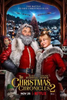 The Christmas Chronicles- Part Two ผจญภัยพิทักษ์คริสต์มาส ภาค 2 (2020) NETFLIX