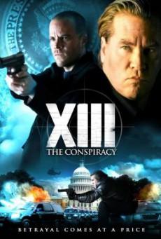 XIII- The Conspiracy ล้างแผนบงการยอดจารชน (2008)