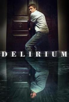 Delirium (2018) บรรยายไทยแปล