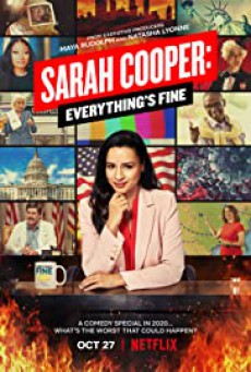 ซาราห์ คูเปอร์ ทุกอย่างคือ…ดีย์ Sarah Cooper: Everything's Fine (2020)