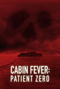 Cabin Fever: Patient Zero ต้นตำหรับ เชื้อพันธุ์นรก (2014)