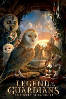Legend of the Guardians- The Owls of Ga'Hoole มหาตำนานวีรบุรุษองครักษ์ – นกฮูกผู้พิทักษ์แห่งกาฮูล (2010)