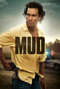 Mud คนคลั่งบาป (2012)