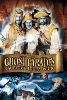 Ghost Pirates L auberge De La Peur คฤหาสน์ผวา