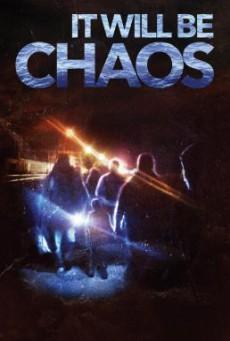 It Will be Chaos (2018) บรรยายไทย