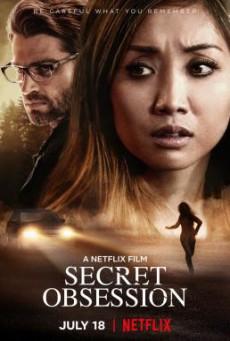 Secret Obsession แอบ จ้อง ฆ่า (2019) NETFLIX บรรยายไทย