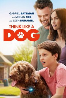 Think Like a Dog คู่คิดสี่ขา (2020) NETFLIX บรรยายไทย