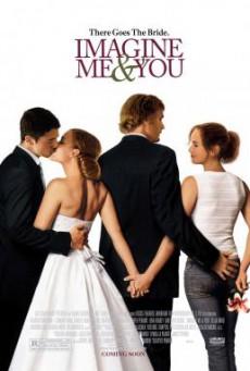 Imagine Me And You ในห้วงความฝัน แค่ฉันกับเธอ (2005)