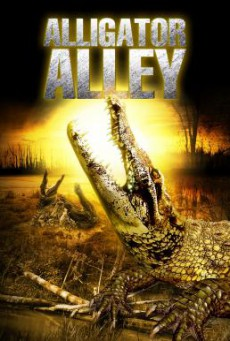Alligator Alley (Ragin Cajun Redneck Gators) โคตรไอ้เคี่ยมแพร่พันธุ์ยึดเมือง (2013)