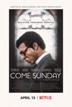 Come Sunday วันอาทิตย์แห่งศรัทธา (2018) บรรยายไทย