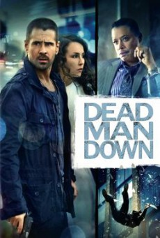 Dead Man Down แค้นได้ตายไม่เป็น (2013)