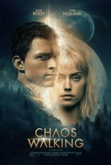 จิตปฏิวัติโลก Chaos Walking (2021)