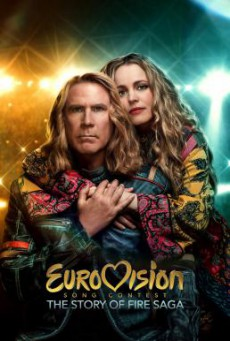 Eurovision Song Contest- The Story of Fire Saga ไฟร์ซาก้า- ไฟ ฝัน ประชัน เพลง EUROVISION SONG CONTEST (2020) NETFILX บรรยายไทย