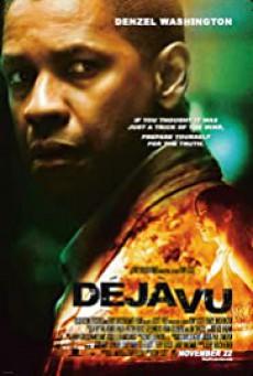 Deja Vu (2006) เดจาวูภารกิจกู้ภัยล่าทะลุเวลา