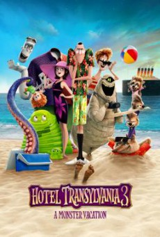 Hotel Transylvania 3: Summer Vacation โรงแรมผีหนี ไปพักร้อน 3: ซัมเมอร์หฤหรรษ์ (2018)