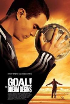 Goal 1- The Dream Begins โกล์ เกมหยุดโลก (2005)