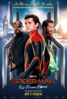 Spider Man Far from Home (2019) สไปเดอร์-แมน ฟาร์ ฟรอม โฮม