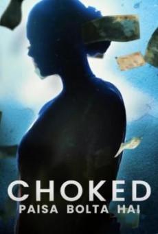 Choked- Paisa Bolta Hai กระอัก (2020) NETFLIX บรรยายไทย