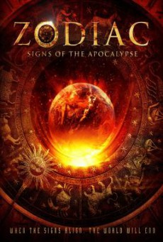 Zodiac- Signs of the Apocalypse สัญญาณล้างโลก (2014)