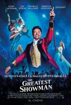 The Greatest Showman โชว์แมนบันลือโลก (2017)