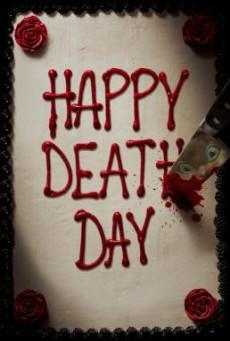 Happy Death Day สุขสันต์วันตาย (2017)