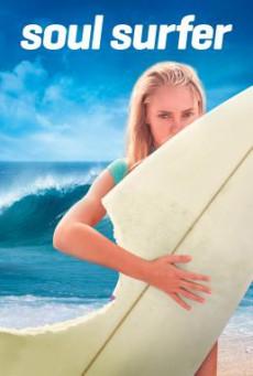 Soul Surfer โซล เซิร์ฟเฟอร์ หัวใจกระแทกคลื่น (2011)