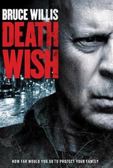 Death Wish นักฆ่าโคตรอึด (2018)