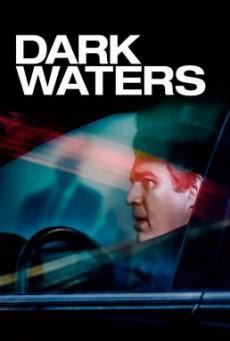 Dark Waters พลิกน้ำเน่าคดีฉาวโลก (2019)