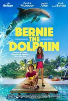 Bernie The Dolphin เบอร์นี่ โลมาน้อย หัวใจมหาสมุทร (2018)