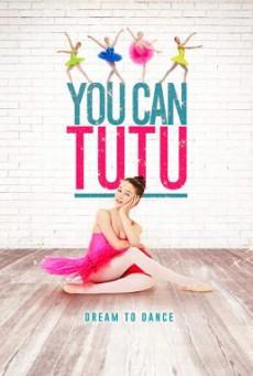 You Can Tutu (2017) HDTV