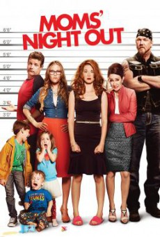 Moms' Night Out คืนชุลมุน คุณแม่ขอซิ่ง (2014)