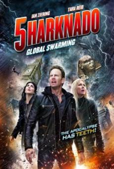 Sharknado 5- Global Swarming ฝูงฉลามทอร์นาโด 5 (2017) บรรยายไทย
