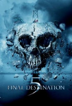 Final Destination 5 ไฟนอล เดสติเนชั่น 5 โกงตายสุดขีด (2011)