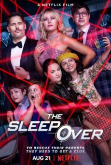 The Sleepover เดอะ สลีปโอเวอร์ (2020) NETFLIX