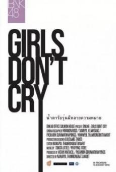 BNK48: Girls Don't Cry บีเอ็นเคโฟร์ตีเอต: เกิร์ลดอนต์คราย (2018)