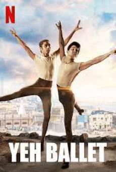 หนุ่มบัลเลต์มุมไบ Yeh Ballet (2020)