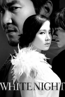White Night (Baekyahaeng- Hayan eodoom sokeul geolda) คืนร้อนซ่อนปรารถนา (2009)