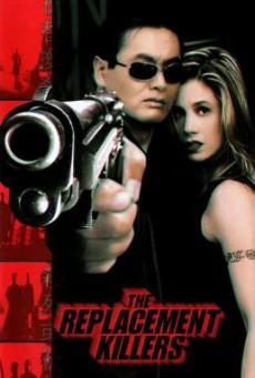 The Replacement Killers นักฆ่ากระสุนโลกันต์ (1998)