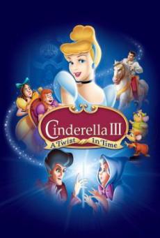 Cinderella 3: A Twist in Time ซินเดอเรลล่า 3 ตอน เวทมนตร์เปลี่ยนอดีต (2007)